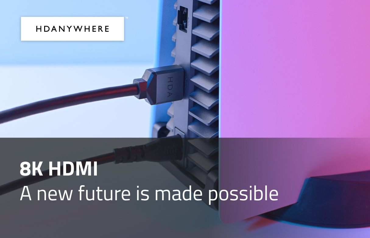 8K HDMI cables from HDANYWHERE