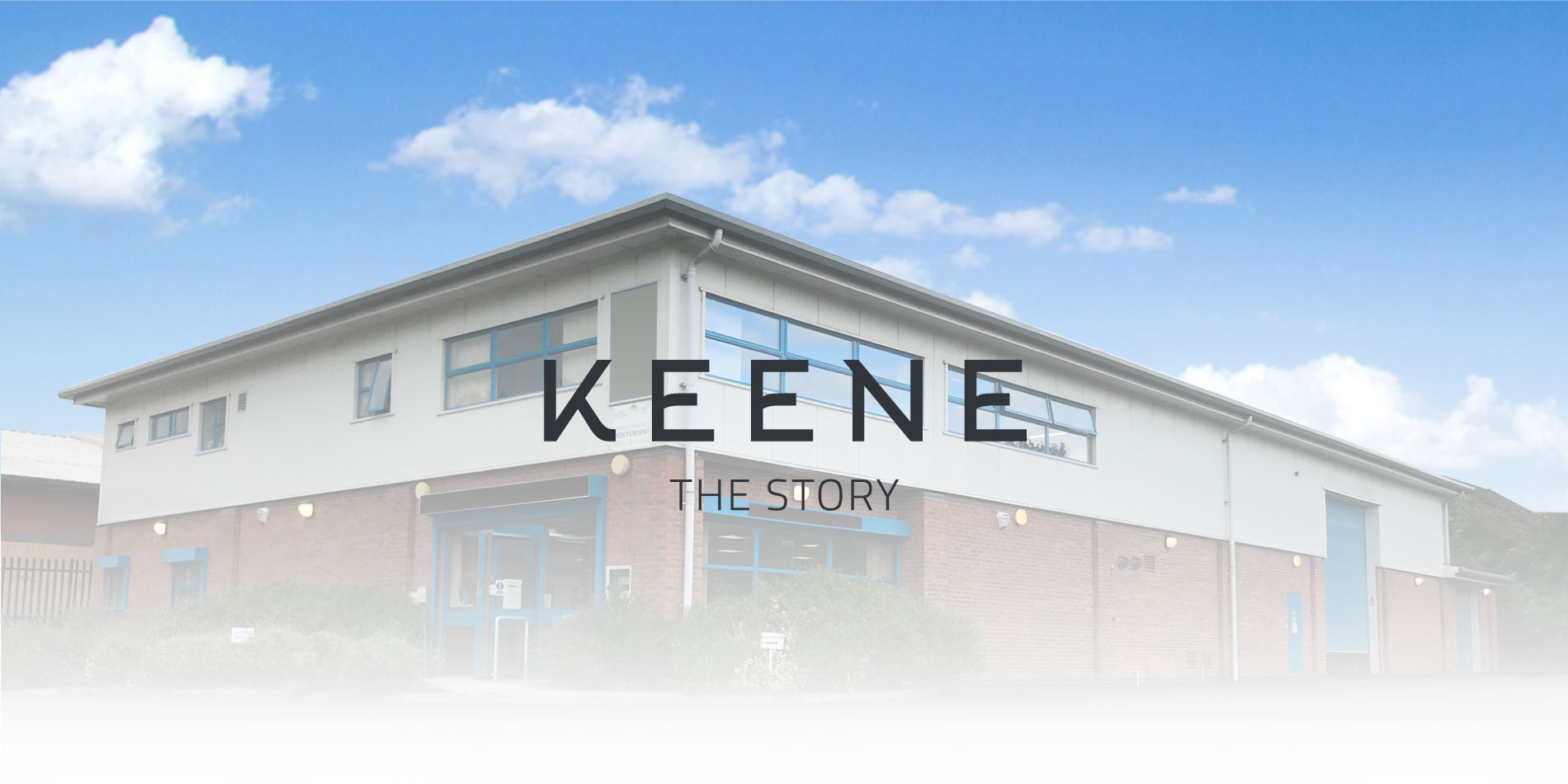 KEENE The Story | About